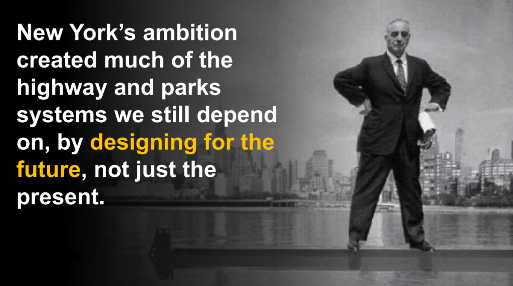 Slide #6 from Gov. Cuomo's presentation, complete with Robert Moses.
